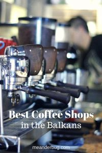 Best coffee shops in the Balkans - Southeast Europe