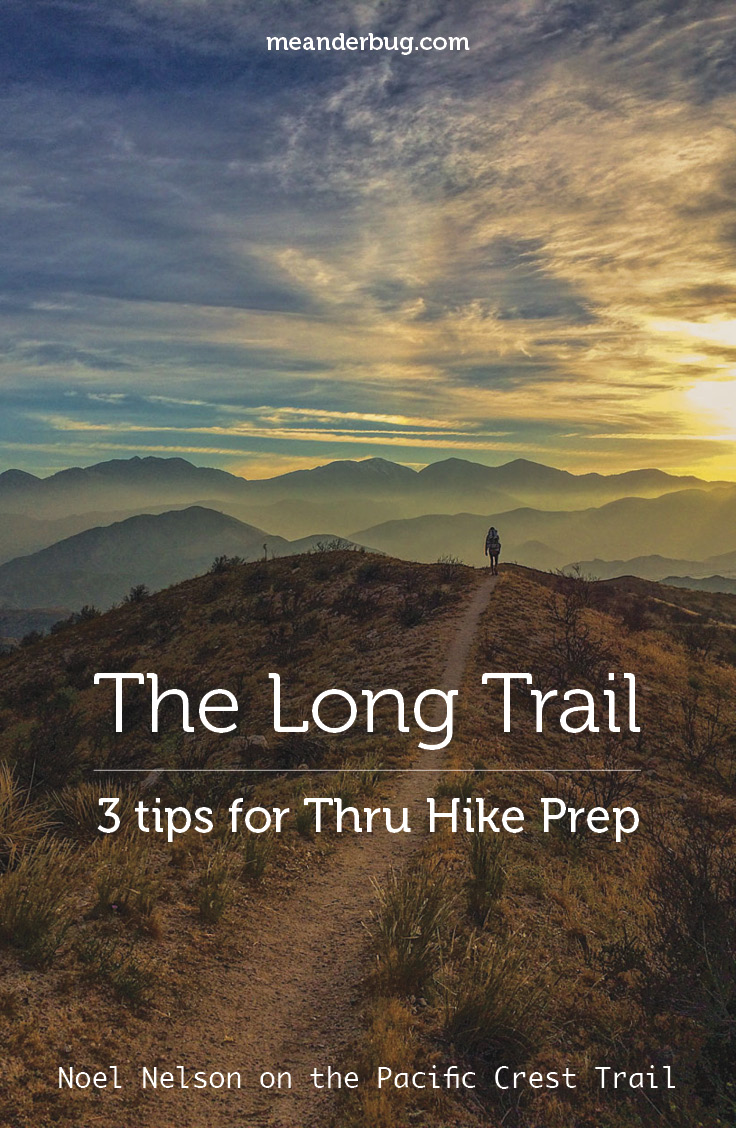 3 tips for those preparing for a thru hike