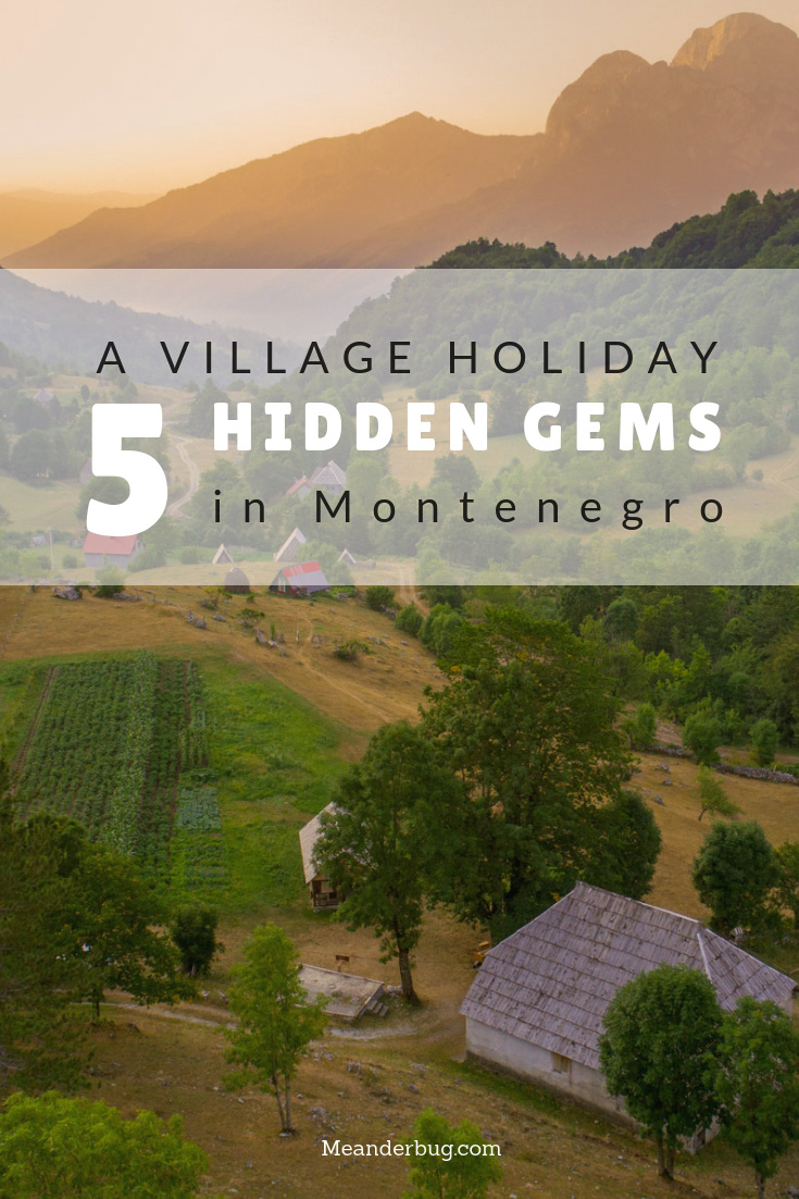 A village holiday Montenegro - 5 hidden gems for agritourism